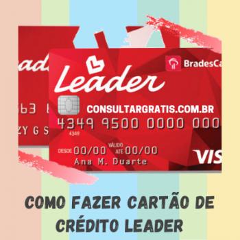 Como fazer cartão de crédito Leader