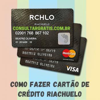 Como fazer cartão de crédito Riachuelo